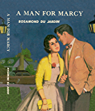 A Man for Marcy (Marcy Rhodes Series)