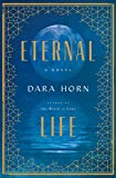 Eternal Life: A Novel (English Edition)