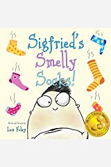 Sigfried's Smelly Socks! (Hilarious Book for Kids Ages 3-7) Kindle Edition