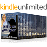 Mail Order Bride ELEVEN Book Box Set: Love in the Wild West: Clean & Wholesome Historical Western Romance Book Bundle