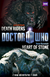 Book 1 - Doctor Who: Heart of Stone / Death Riders: Heart of Stone / Death Riders