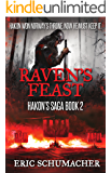 Raven's Feast (Hakon's Saga Book 2)