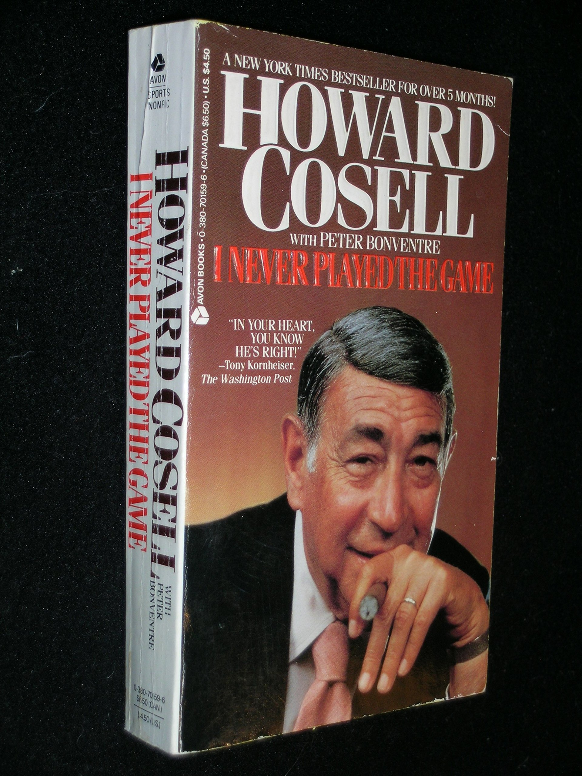 I Never Played the Game: Howard Cosell, Peter Bonventre: 9780380701599:  Amazon.com: Books