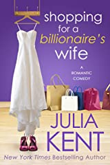 Shopping for a Billionaire's Wife Kindle Edition