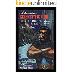 Astounding Science Fiction. Hulk, Dianetics & Sci Fi