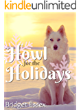 Howl for the Holidays