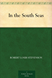 In the South Seas (English Edition)