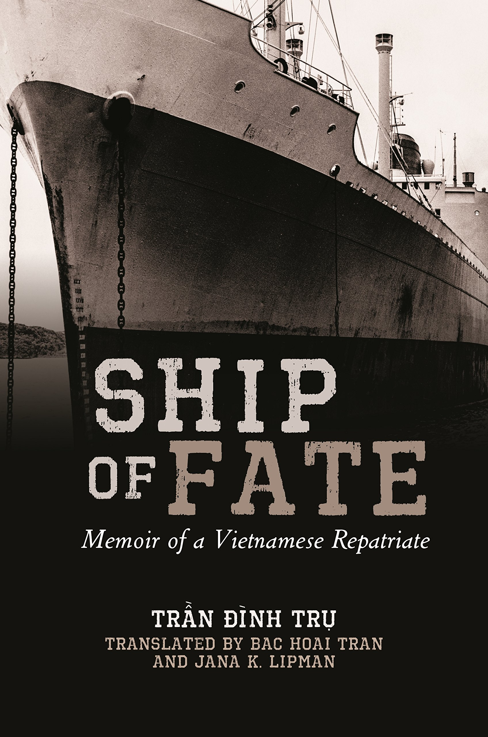 ship-of-fate-memoir-of-a-vietnamese-repatriate-intersections-asian-and-pacific-american-transcultural-studies