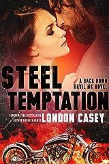 STEEL TEMPTATION (A Back Down Devil MC Romance Novel) Kindle Edition