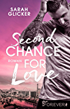 Second Chance for Love: Roman (Las-Vegas-Reihe 1)