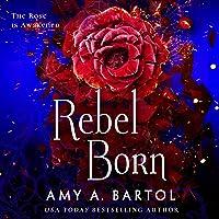Rebel Born: Secondborn, Book 3