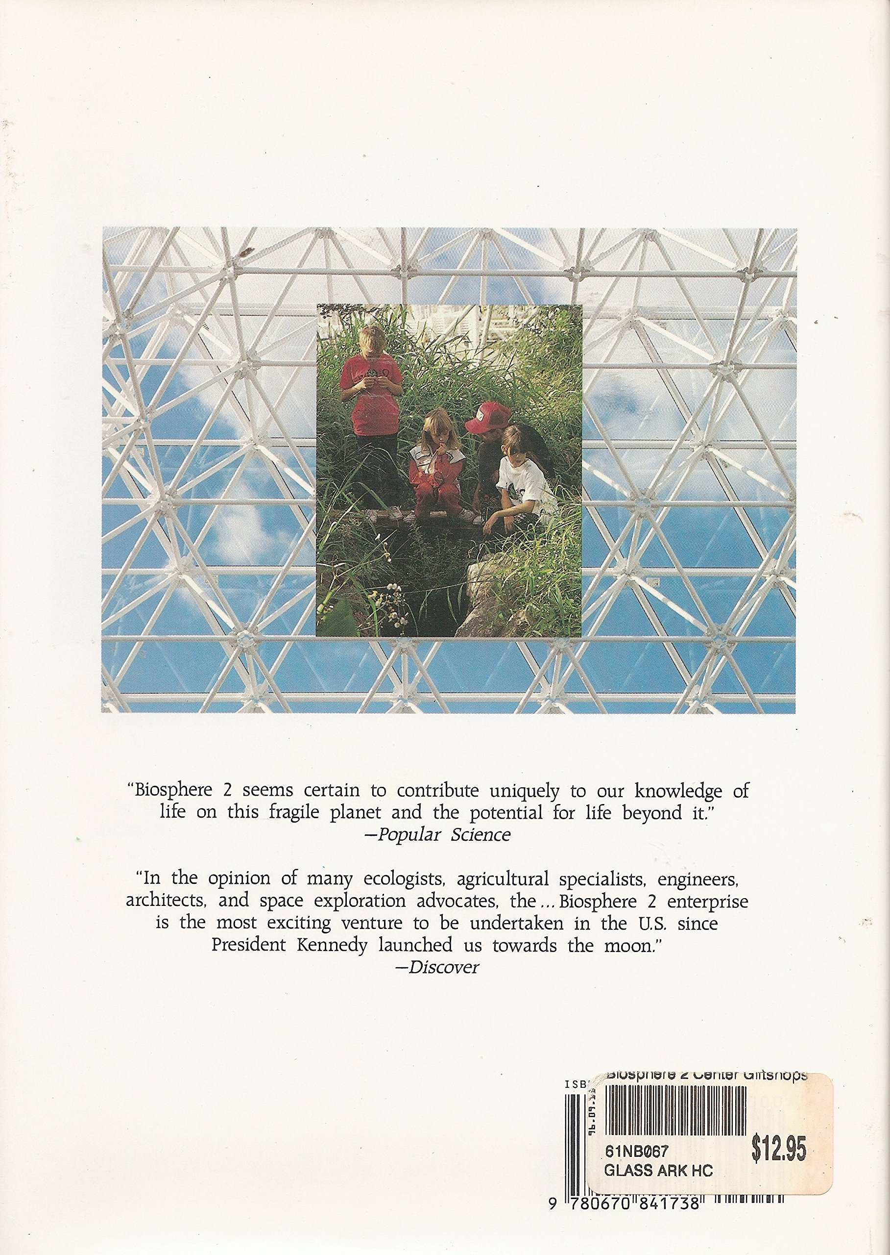 the glass ark the story of biosphere 2 linnea gentry karen