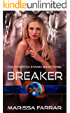 Breaker: Planet Athion Series (The Tradrych Strain Book 3)