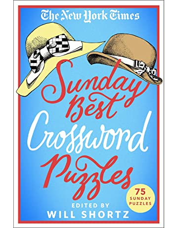 The New York Times Sunday Best Crossword Puzzles: 75 Sunday Puzzles