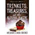 Trinkets, Treasures, and Other Bloody Magic (Dowser Series Book 2)