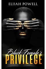Black Female Privilege Kindle Edition