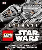 Ultimate Lego Star Wars: Characters, Creatures, Locations, Vehicles, Equipment