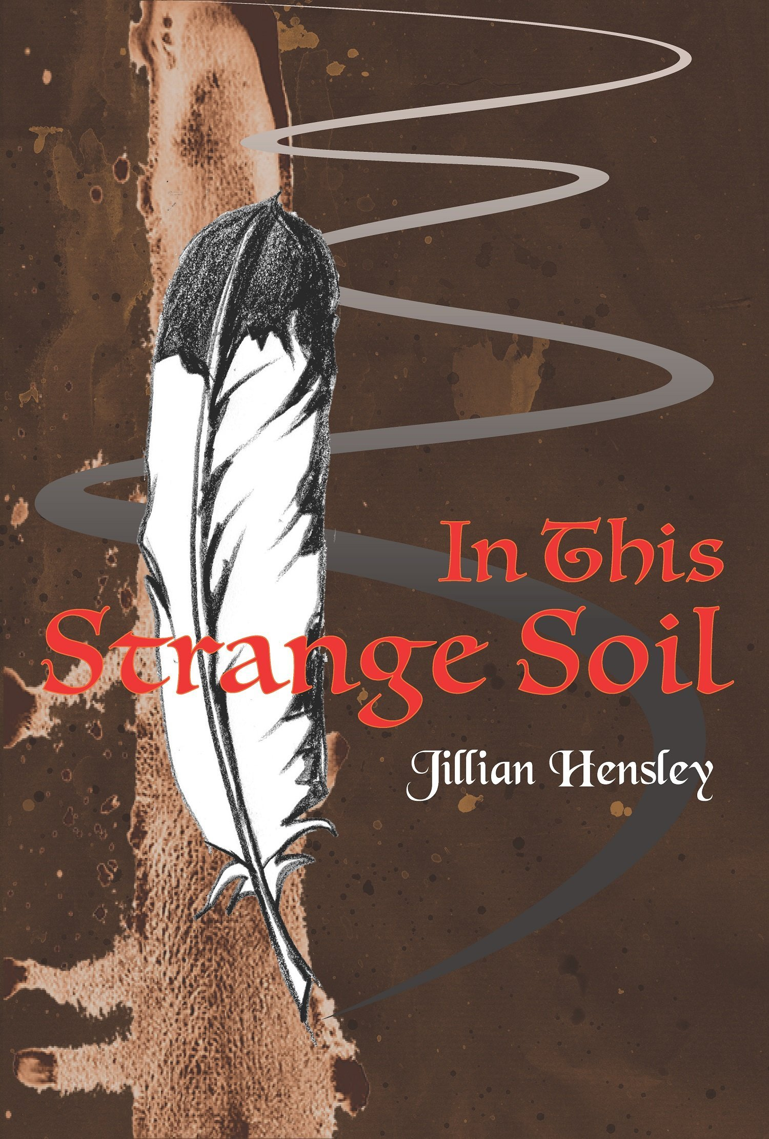 foto de In This Strange Soil: Jillian Hensley: 9781937146993: Amazon.com ...