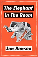 """The Elephant in the Room: A Journey into the Trump Campaign and the """"Alt-Right"""" (Kindle Single) Kindle Edition"""