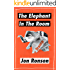"The Elephant in the Room: A Journey into the Trump Campaign and the ""Alt-Right"" (Kindle Single)"