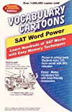 Vocabulary Cartoons, SAT Word Power: Learn Hundreds of SAT Words with Easy Memory Techniques