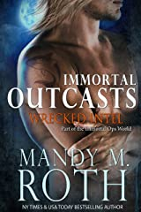 Wrecked Intel: An Immortal Ops World Novel (Immortal Outcasts Book 4) Kindle Edition