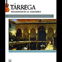 Tárrega: Recuerdos de la Alhambra: An Alfred Classical