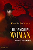 The Vanishing Woman: A Father Gabriel Mystery (Father Gabriel Mysteries)