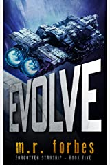 Evolve (Forgotten Starship Book 5) Kindle Edition
