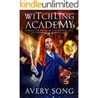 Witchling Academy: Semester Two (Spell Traveler Chronicles Book 2)