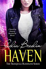 Haven (Tranquilli Bloodline Book 1) Kindle Edition