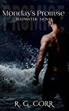 Monday's Promise (Haywater Series Book 2)