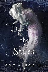Darken the Stars (Kricket Book 3) Kindle Edition