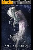 Darken the Stars (The Kricket Series Book 3)