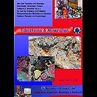 Edelsteine & Mineralien: Alles über Edelsteine und Mineralien und Heilsteine