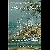 Austen Years: A Memoir in Five Novels