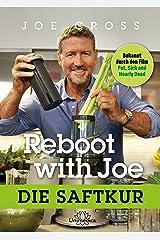 Reboot with Joe: Die Saftkur (German Edition) Kindle Edition