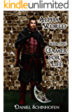 Alpha World Book One: Gamer for Life