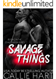 Savage Things (Chaos & Ruin Book 2)