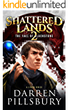 Shattered Lands 2 The Fall Of Blackstone: A LitRPG Series