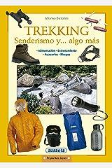 Trekking Senderismo Y...Algo Mas (Pequeñas Joyas) Edición Kindle