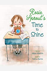 Rosie Sprout's Time to Shine Kindle Edition