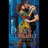A Duke by Default: Reluctant Royals