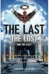 The Last, The Lost, And The Least Kindle Edition