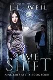Time Shift: Kitsune and Shaman novel (Nine Tails Series Book 4) (English Edition)