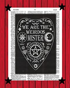 Gothic Wall Decor We Are The Weirdos Mister Ouija Board Print Witchcraft Black Magic Dictionary Art Print 8x10