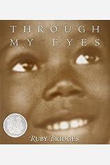 Through My Eyes Hardcover