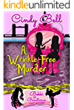 A Wrinkle-Free Murder (A Bekki the Beautician Cozy Mystery Book 14)
