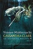 Vrouwe Middernacht - De Duistere Machten boek één