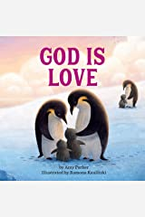 God Is Love (God Is Series) Kindle Edition